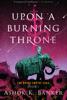 Ashok K Banker - Upon a Burning Throne kunstwerk