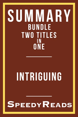 SpeedyReads - Summary Bundle Two Titles in One - Intriguing - Summary of Tara Westover's Educated  and Summary of EL James' Fifty Shades of Grey