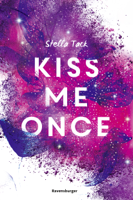 Kiss Me Once - Kiss the Bodyguard, Band 1 ebook Download