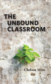 The Unbound Classroom