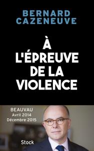 À l'épreuve de la violence. Beauvau 2014-2015 La couverture du livre martien