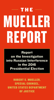 The Mueller Report - Robert S. Mueller & Special Counsel's Office Dept of Justice