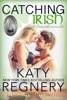 Catching Irish (a novella)
