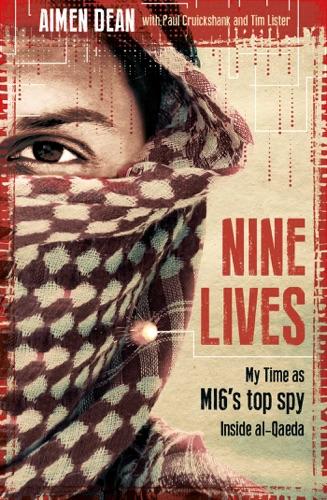 Aimen Dean, Paul Cruickshank & Tim Lister - Nine Lives