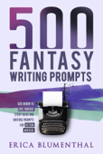 500 Fantasy Writing Prompts