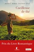 La cueilleuse de thé - Prix du livre Romantique 2017