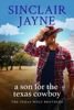 Sinclair Jayne - A Son for the Texas Cowboy  artwork