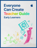 Apple Education - Everyone Can Create Teacher Guide for Early Learners artwork