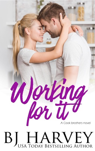 Working For It Book
