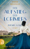 Der Aufstieg der Lorimers ebook Download