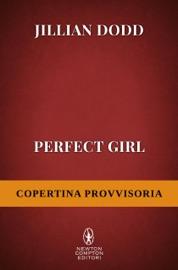Perfect Girl PDF Download