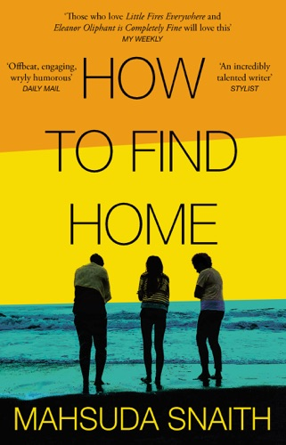 Mahsuda Snaith - How To Find Home
