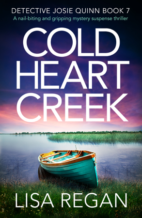 Cold Heart Creek - Lisa Regan