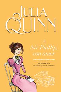 A Sir Phillip, con amor (Bridgerton 5) Book Cover