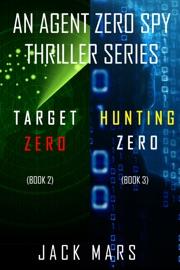 Agent Zero Spy Thriller Bundle: Target Zero (#2) and Hunting Zero (#3) PDF Download