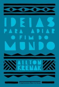 Ideias para adiar o fim do mundo Book Cover