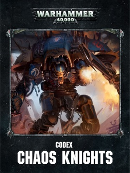 ‎Codex: Chaos Knights (Enhanced Edition)