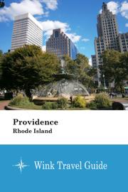 Providence (Rhode Island) - Wink Travel Guide