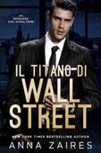 Download and Read Online Il Titano di Wall Street
