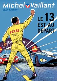 Michel Vaillant - tome 5 - Michel Vaillant 5 (rééd. Dupuis) 13 est au départ (Le)