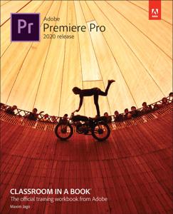 Adobe Premiere Pro Classroom in a Book (2020 release), 1/e Boekomslag