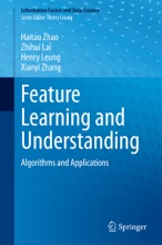 Feature Learning And Understanding