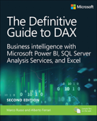 Definitive Guide to DAX, The: Business intelligence for Microsoft Power BI, SQL Server Analysis Services, and Excel, 2/e Book Cover