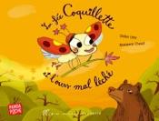 La fée Coquillette et l'ours mal léché