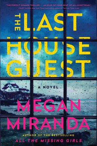 Megan Miranda - The Last House Guest