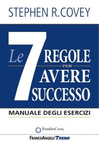Le 7 regole per avere successo Book Cover