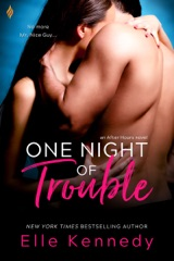 One Night of Trouble