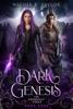 Dark Genesis