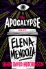 Shaun David Hutchinson - The Apocalypse of Elena Mendoza artwork