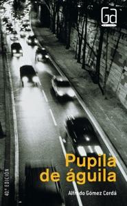 Pupila de águila Book Cover
