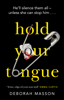Deborah Masson - Hold Your Tongue artwork