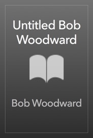 Untitled Bob Woodward PDF Download