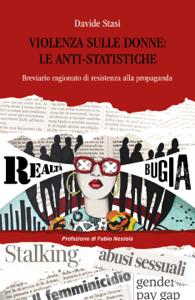 Violenza sulle donne: le anti-statistiche Copertina del libro