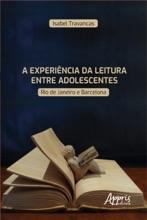 A Experiência Da Leitura Entre Adolescentes: Rio De Janeiro E Barcelona