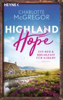 Charlotte McGregor - Highland Hope 1 - Ein Bed & Breakfast für Kirkby artwork