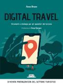 Digital travel. Strumenti e strategie per gli operatori del turismo Book Cover