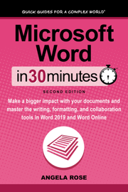 Microsoft Word In 30 Minutes (Second Edition)