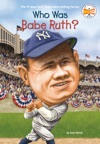 Who Was Babe Ruth