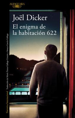 Joël Dicker - El enigma de la habitación 622 book