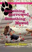 Something Borrowed, Something Mewed