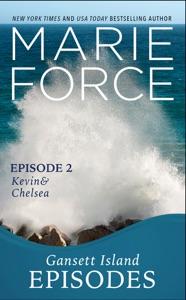 Gansett Island Episode 2: Kevin & Chelsea (Gansett Island Series, Book 18)