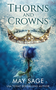 Thorns and Crowns