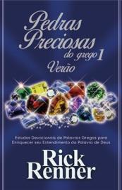 Pedras Preciosas do Grego 1: Verão - Rick Renner by  Rick Renner PDF Download