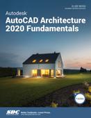 Autodesk AutoCAD Architecture 2020 Fundamentals