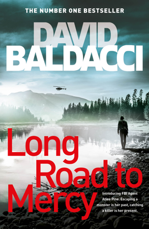 Long Road to Mercy: An Atlee Pine Novel 1 - David Baldacci