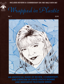 Wrapped In Plastic Magazine: Issue #1